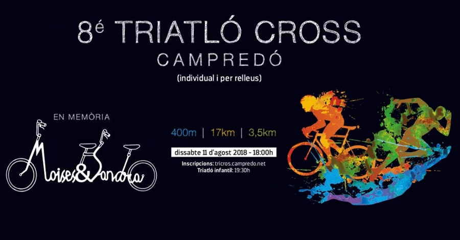 8è Triatló Cross de Campredó Memorial Moisès i Sandra
