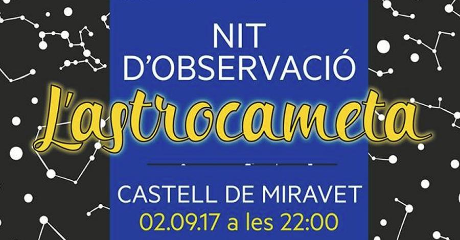 L'astrocameta. Nit d'observació al Castell de Miravet