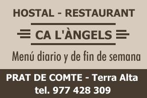 Hostal-Restaurante Ca L´Àngels. Prat de Comte. Terra Alta