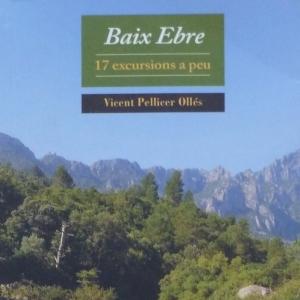 «Baix Ebre, 17 excursions a peu»