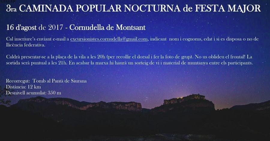 3a Caminada Popular Nocturna de Festa Major: «Tomb al Pantà de Siurana»