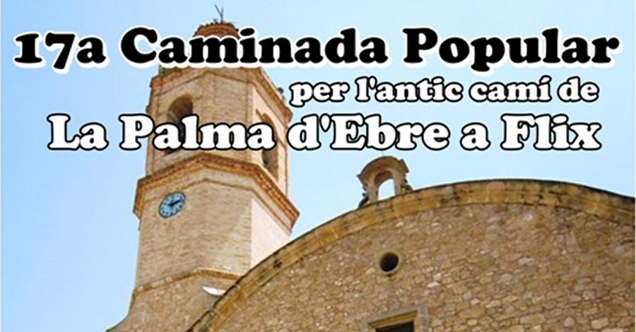17a Caminada popular per l'antic camí de La Palma d'Ebre a Flix
