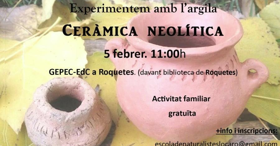 Experimentem amb l'argila. Ceràmica neolítica