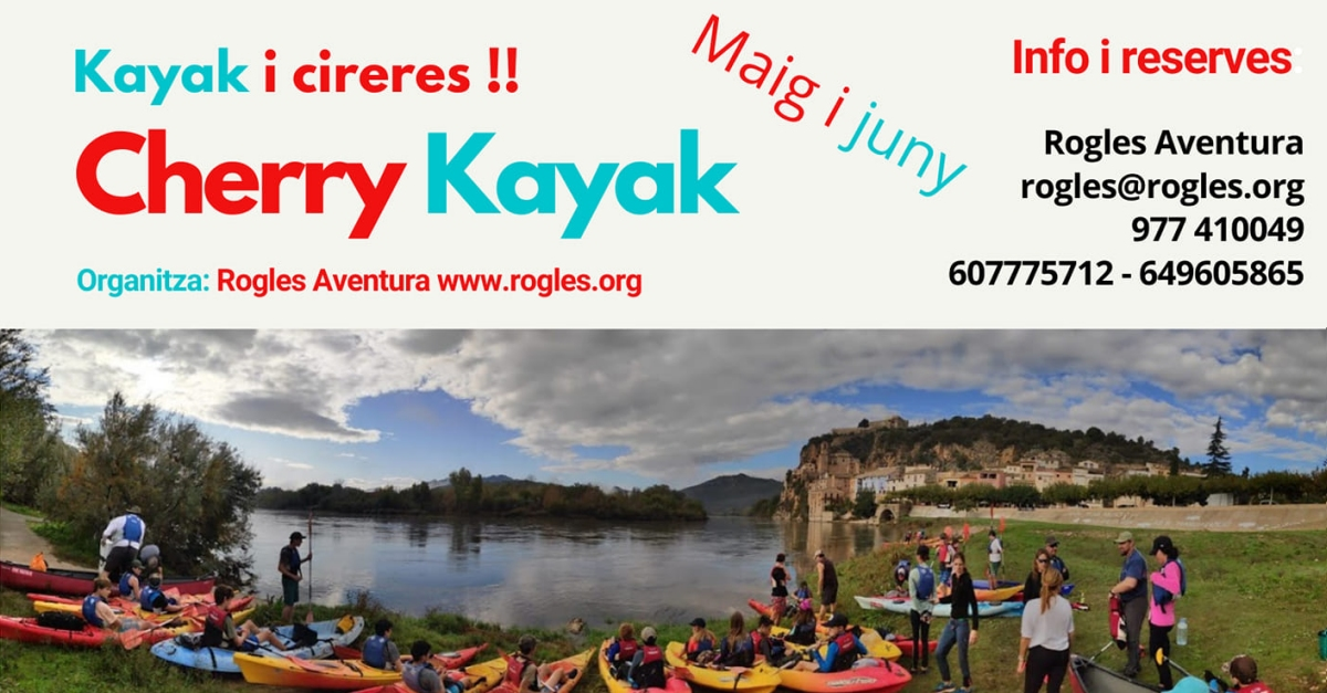 Cherry Kayak. Descens de l'Ebre i collita de cireres