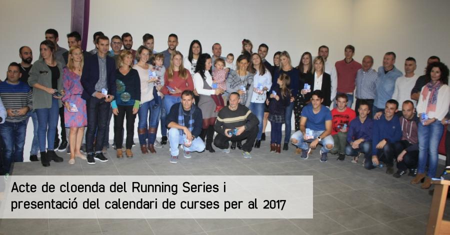 Acte de cloenda del Running Series i presentació del calendari de curses per al 2017