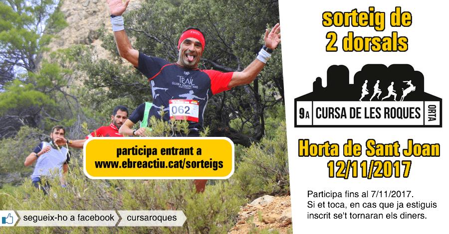 <p>[CURSA SUSPESA] sorteig 2 dorsals per a la 9a Cursa de les Roques d&rsquo;Horta de Sant Joan (12/11/2017)</p>