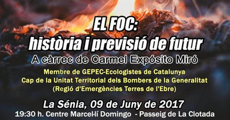 Conferència: «El foc: història i previsió de futur»