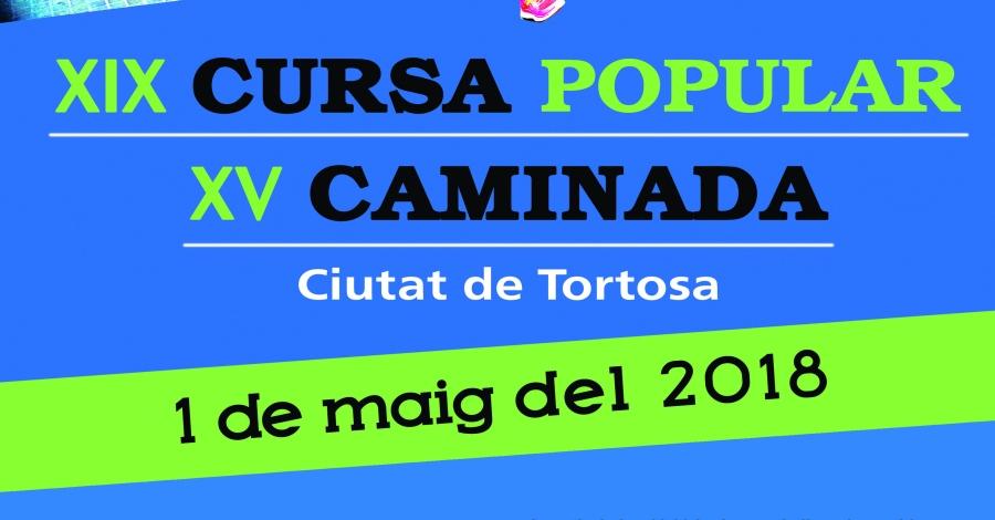 XIX Cursa popular i XV Caminada Ciutat de Tortosa