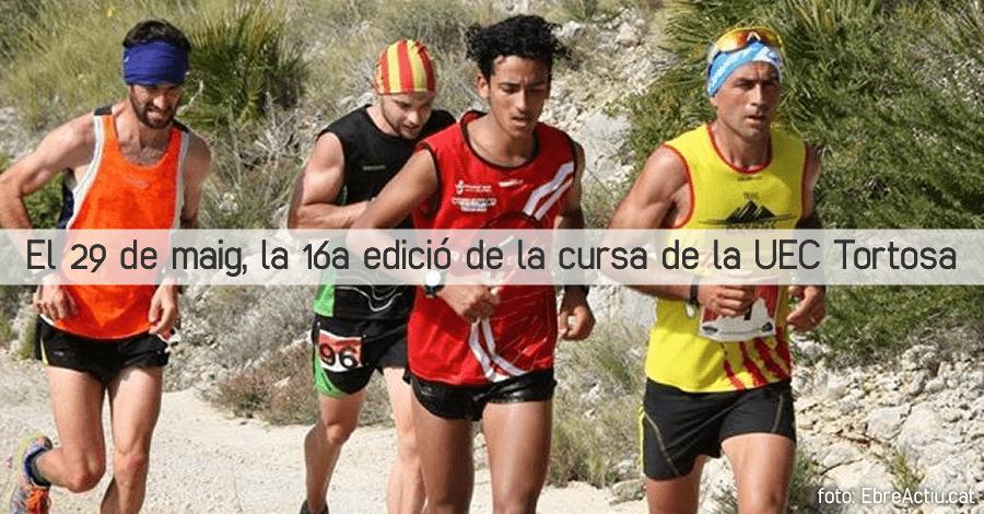 El 29 de maig, la 16a edició de la cursa de la UEC Tortosa