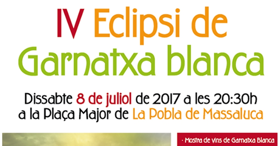 IV Eclipsi de Garnatxa blanca