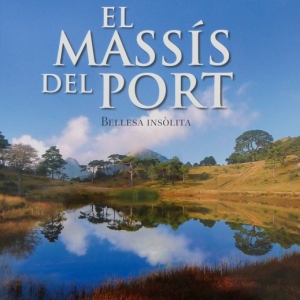 «El massís del Port. Bellesa insòlita», de Vicent Pellicer