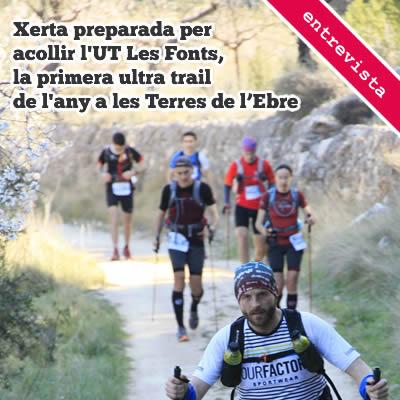 Xerta preparada per acollir la UT Les Fonts, la primera ultra trail de l'any a les Terres de l'Ebre