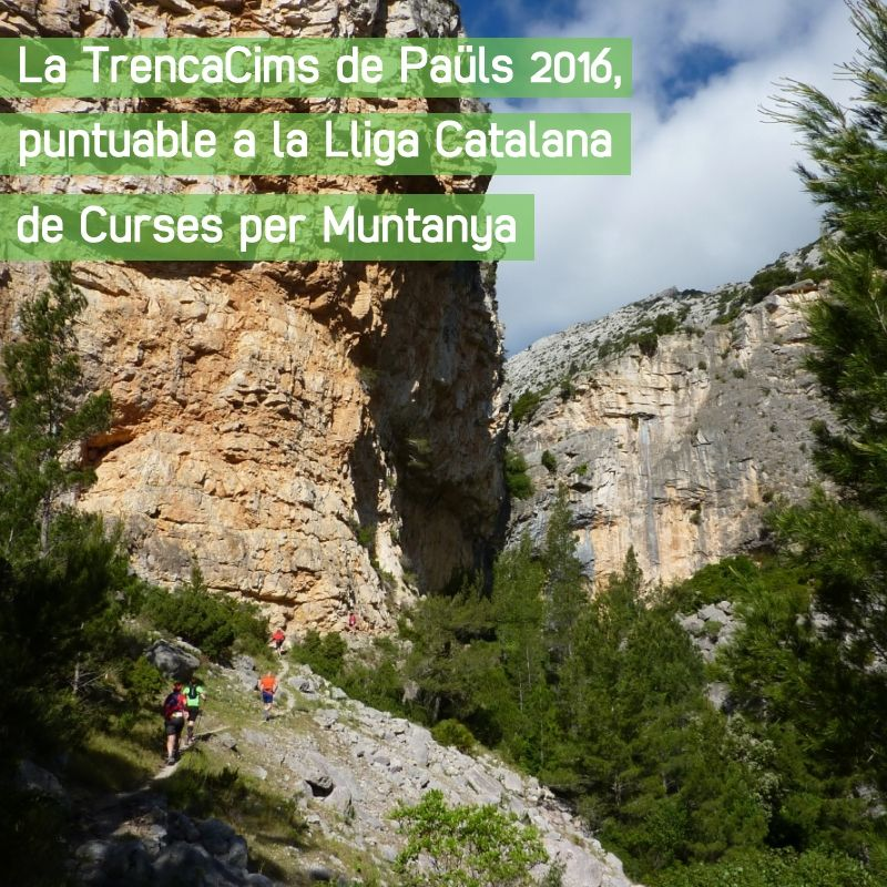 La TrencaCims de Paüls 2016, puntuable a la Lliga Catalana de Curses per Muntanya