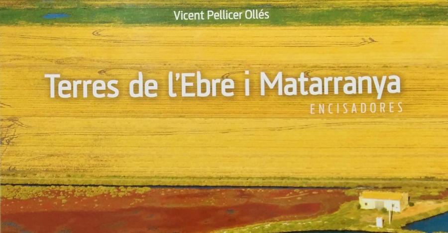 Vicent Pellicer: «Intento de veure els paisatges amb el cor, per poder copsar-ne l'essència»