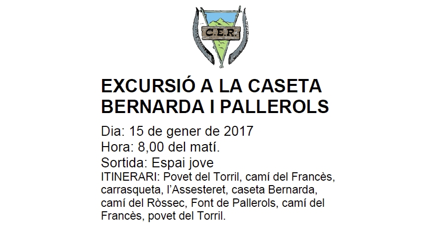 Excursió a la Caseta Bernarda i Pallerols