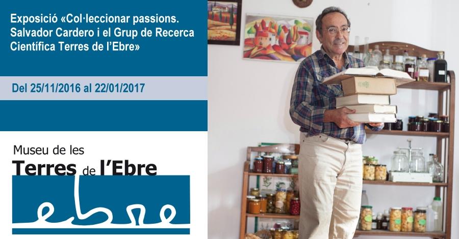 """Exposició """"Col·leccionar passions. Salvador Cardero i el Grup de Recerca Científica Terres de l'Ebre"""""""