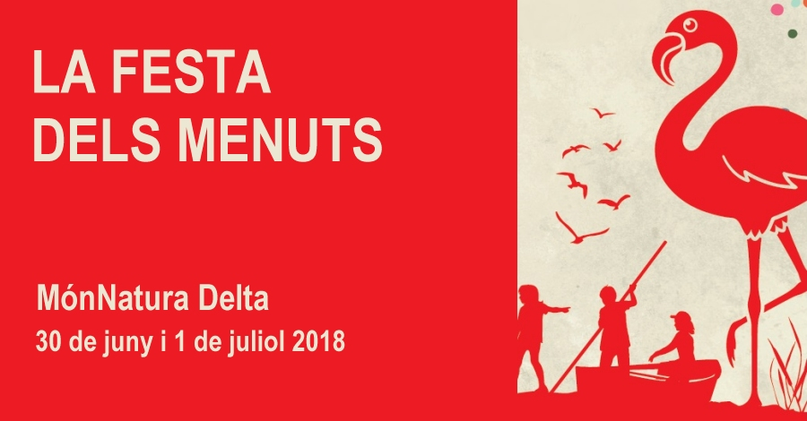 La Festa dels Menuts a MónNatura Delta