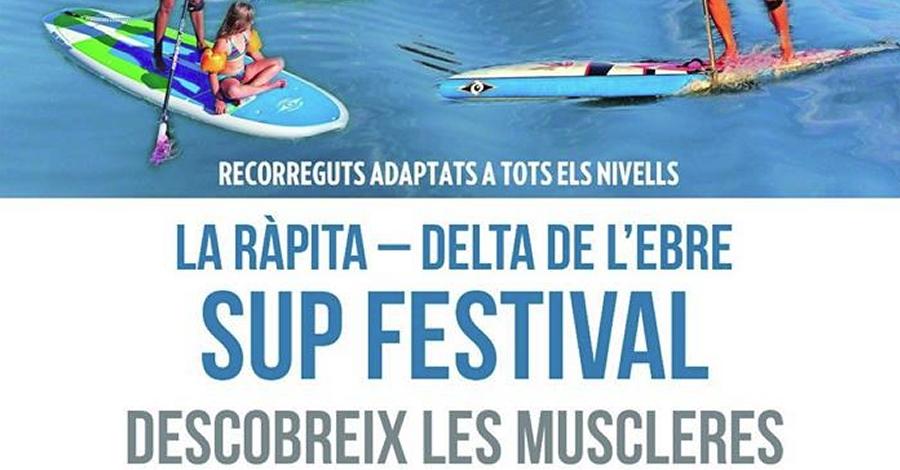 SUP Festival. 1er Festival de Paddle Surf de les Terres de l'Ebre
