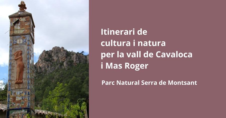 Itinerari de cultura i natura per la vall de Cavaloca i Mas Roger
