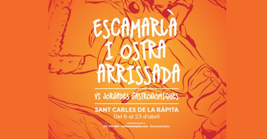 VI Jornades Gastronòmiques de l'Escamarlà i l'Ostra Arrissada