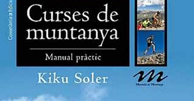 Móra d'Ebre acollirà la presentació del llibre «Curses de muntanya – Manual pràctic», de Kiku Soler