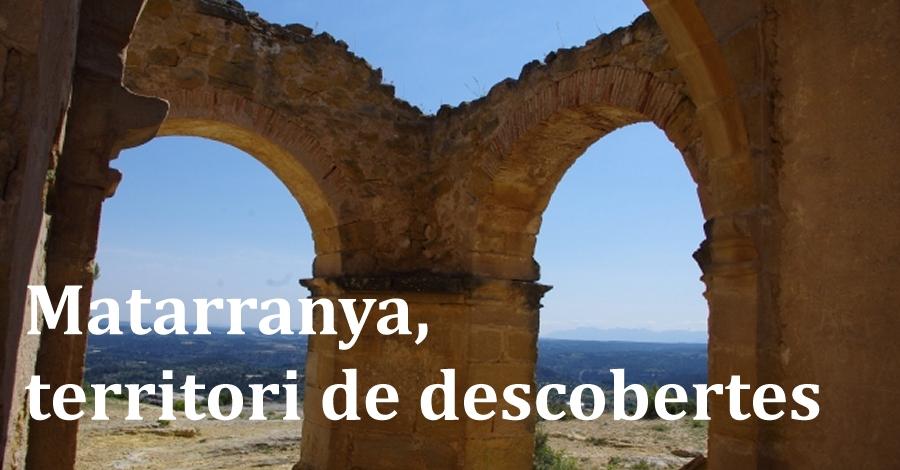 Matarranya, territori de descobertes