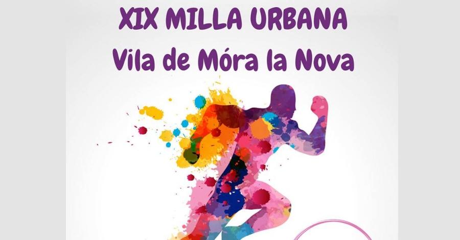 XIX Milla urbana Vila de Móra la Nova