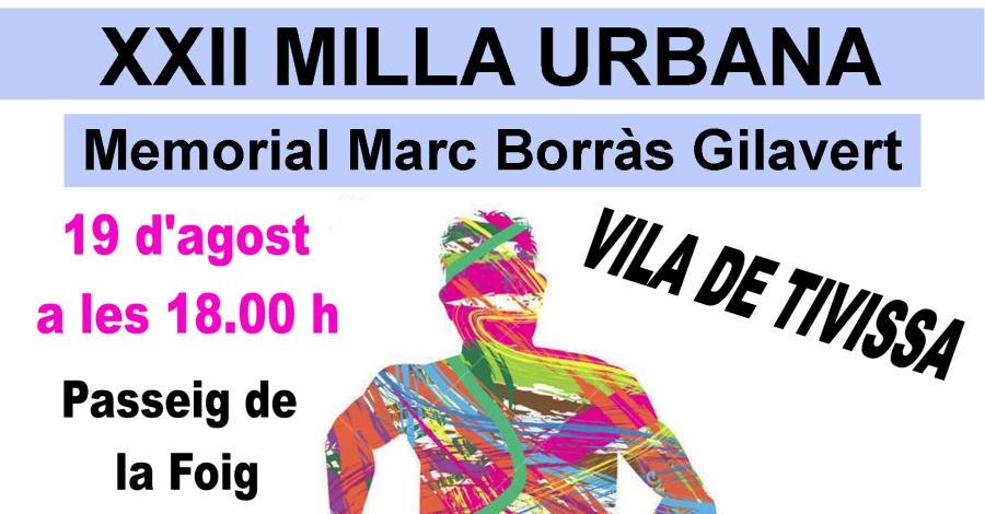 XXII Milla urbana Vila de Tivissa. Memorial Marc Borràs Gilavert