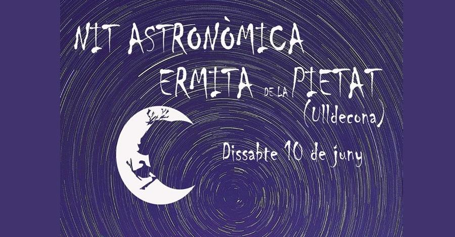 Nit astronòmica a l'Ermita de la Pietat d'Ulldecona
