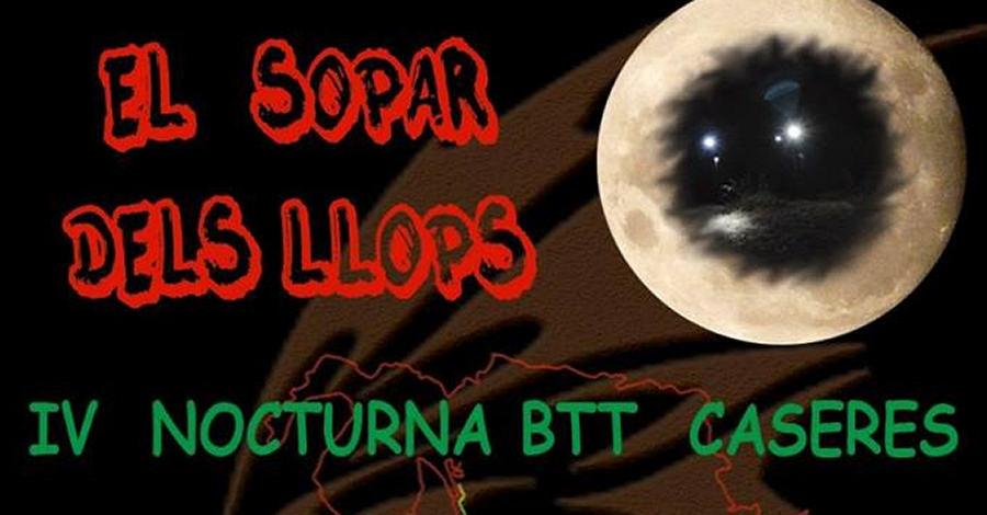 El sopar dels llops. IV Nocturna BTT Caseres