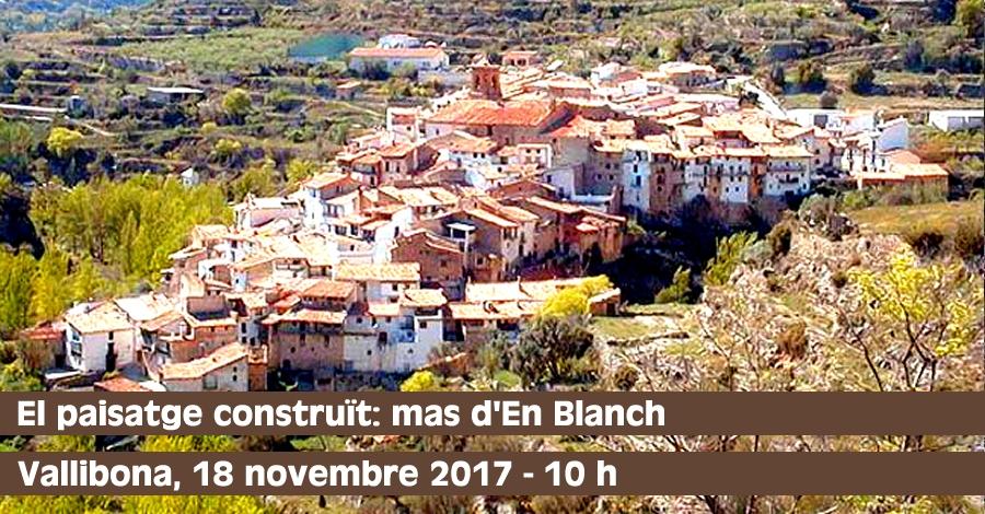 El paisatge construït: mas d'en Blanch