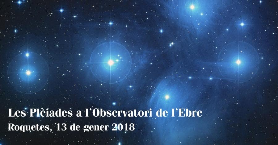 Les Plèiades a l'Observatori de l'Ebre