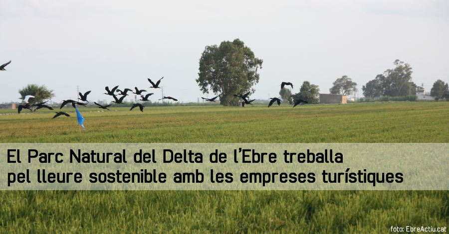 El Parc Natural del Delta de l'Ebre treballa pel lleure sostenible amb les empreses turístiques
