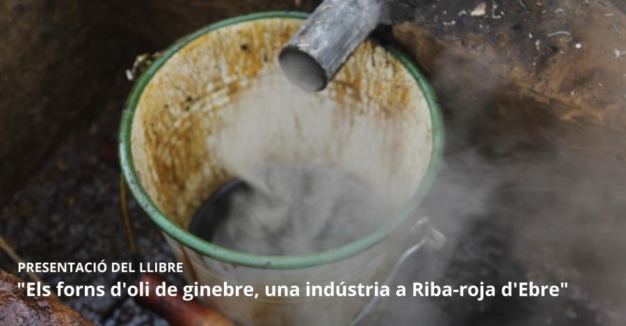 """Presentació del llibre """"Els forns d'oli de ginebre, una indústria a Riba-roja d'Ebre"""""""