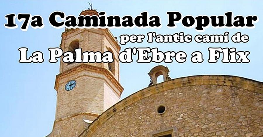 La 17a Caminada Popular recorrerà l'antic camí de la Palma d'Ebre a Flix