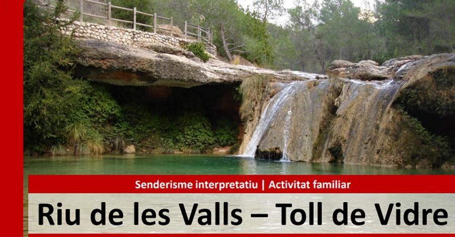Sortida: Riu de les Valls – Toll de Vidre