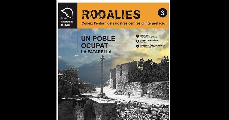 Rodalies, un poble ocupat. Ruta per La Fatarella