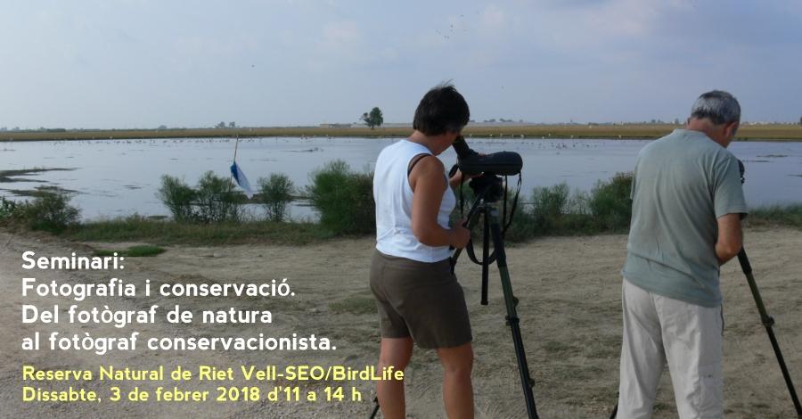 """Seminari """"Fotografia i conservació. Del fotògraf de natura al fotògraf conservacionista"""""""