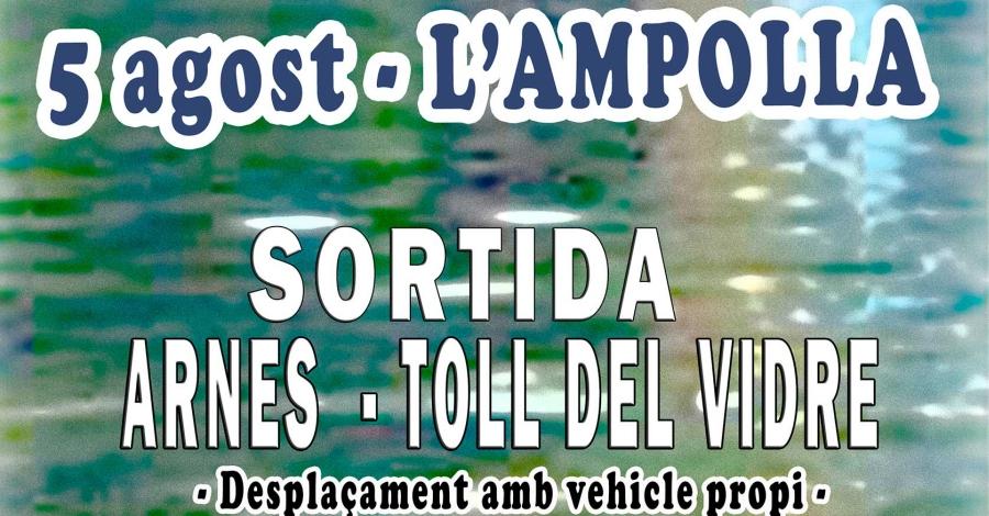 Sortida Arnes-Toll del Vidre