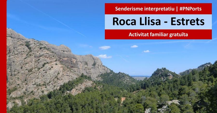 Sortida guiada des de l'àrea de la Franqueta per l'itinerari dels Estrets i Roca Llisa