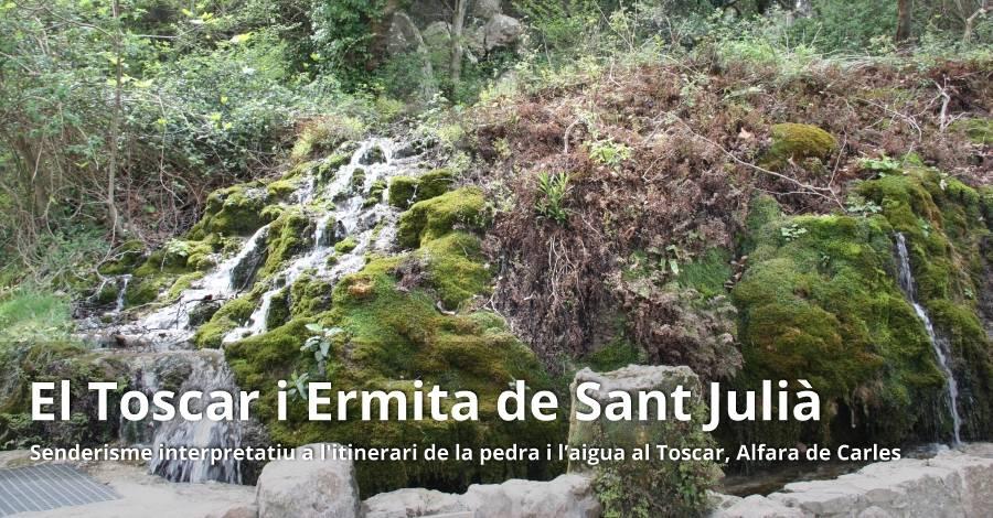 El Toscar i Ermita de Sant Julià