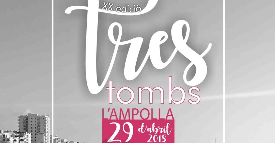 XX edició Tres Tombs de l'Ampolla