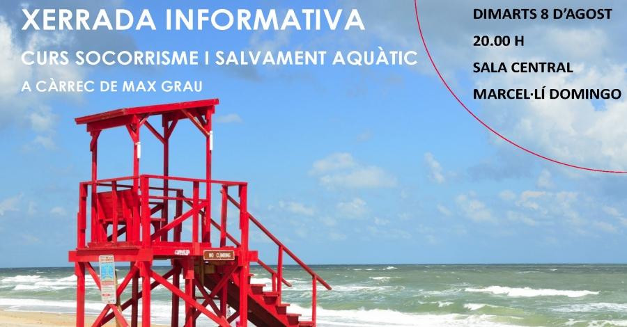 Xerrada informativa: Curs de socorrisme i salvament aquàtic
